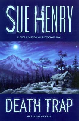 Death trap : an Alaska mystery Book cover