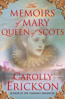 The memoirs of Mary Queen of Scots Book cover
