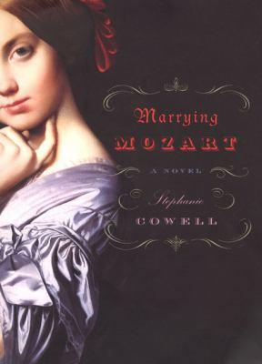 Marrying Mozart : a novel Book cover