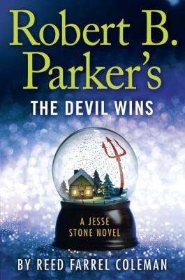 Robert B. Parker's the Devil wins : a Jesse Stone novel Book cover