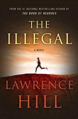 The illegal : a novel Book cover