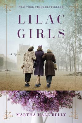 Lilac girls : a novel Book cover