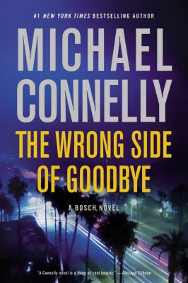 The wrong side of goodbye : a novel Book cover