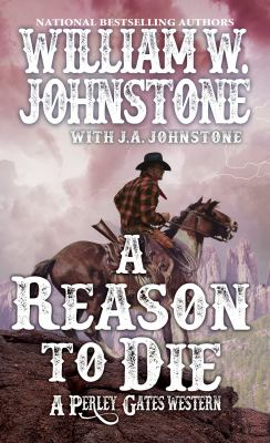A reason to die : a Perly Gates western Book cover
