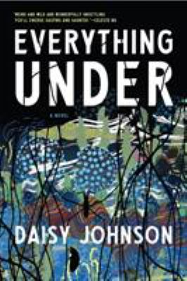 Everything under : a novel Book cover