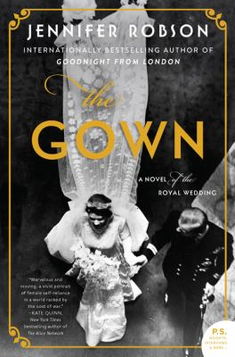The gown : a novel of the royal wedding Book cover