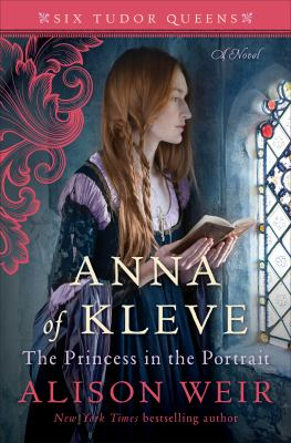 Anna of Kleve, the princess in the portrait : a novel Book cover