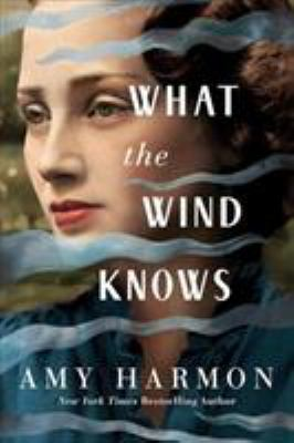 What the wind knows Book cover