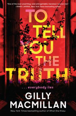 To tell you the truth : a novel Book cover