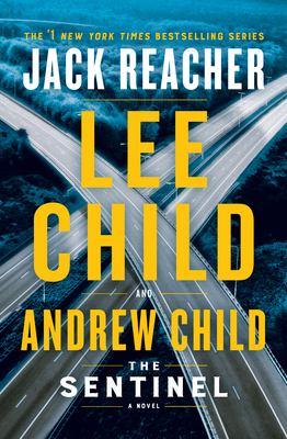 The sentinel : a Jack Reacher novel Book cover