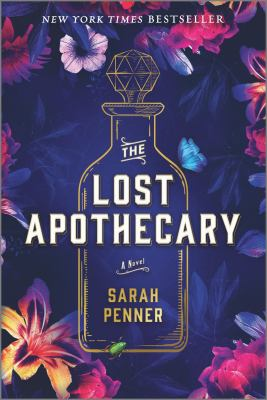 The lost apothecary : a novel Book cover