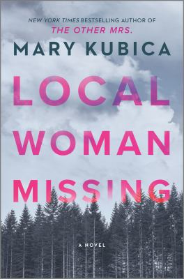 Local woman missing : a novel Book cover