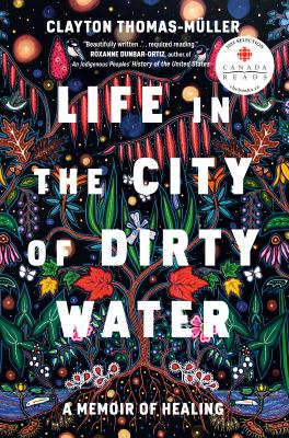 Life in the city of dirty water : a memoir of healing Book cover