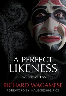 A perfect likeness : two novellas Book cover