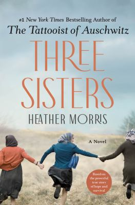 Three sisters : a novel Book cover
