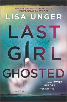 Last girl ghosted : a novel Book cover