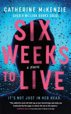 Six weeks to live : a novel Book cover