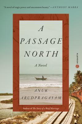 A passage north : a novel Book cover
